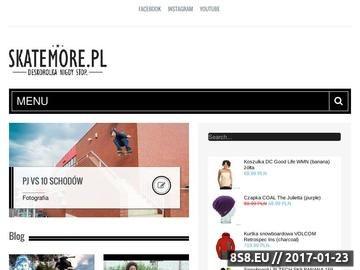 Zrzut strony Deskorolka, muzyka i sporty ekstremalne - SKATEmore.pl